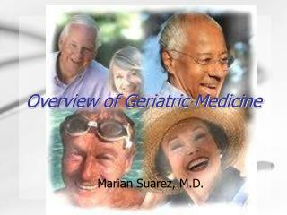 Overview of Geriatric Medicine