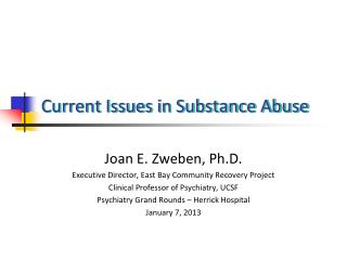 Current Issues in Substance Abuse