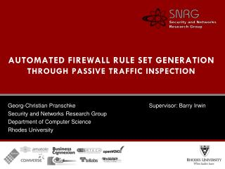 AUTOMATED FIREWALL RULE SET GENERATION THROUGH PASSIVE TRAFFIC INSPECTION