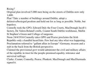 Rising? Original plan involved 5,000 men being on the streets of Dublin-now only 1,600.