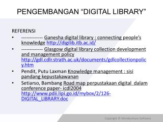 "PENGEMBANGAN ""DIGITAL LIBRARY"""