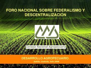 FORO NACIONAL SOBRE FEDERALISMO Y DESCENTRALIZACI�N
