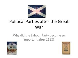 Political Parties after the Great War