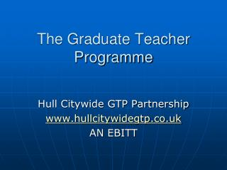 The Graduate Teacher Programme
