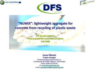 """""""NUMIX"""":  lightweight  aggregate  for  concrete  from recycling of  plastic  waste"""