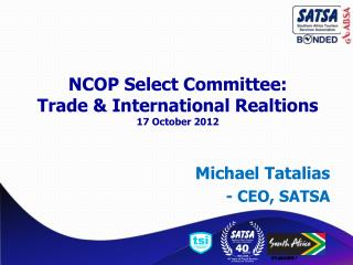 NCOP Select Committee: Trade & International Realtions 17 October 2012