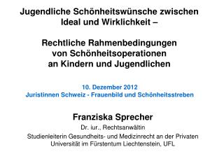 Franziska Sprecher Dr. iur., Rechtsanwältin