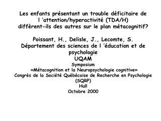 Les enfants présentant un trouble déficitaire de l'attention/hyperactivité (TDA/H)