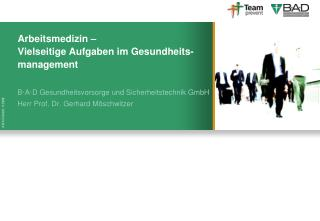 Arbeitsmedizin –  Vielseitige Aufgaben im Gesundheits-management