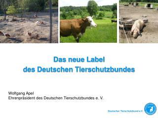 Das neue Label des Deutschen Tierschutzbundes