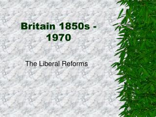 Britain 1850s - 1970