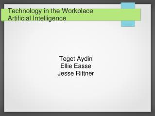 Technology in the Workplace Artificial Intelligence
