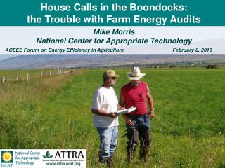 House Calls in the Boondocks: the Trouble with Farm Energy Audits