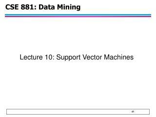 CSE 881: Data Mining
