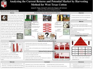 Analyzing the Current Returns and Potential Market by Harvesting Method for West Texas Cotton
