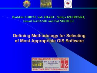 Defining Methodology for Selecting of Most Appropriate GIS Software
