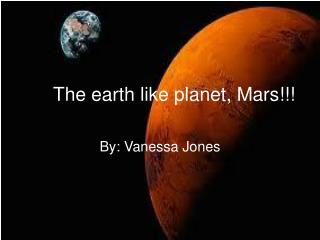The earth like planet, Mars!!!