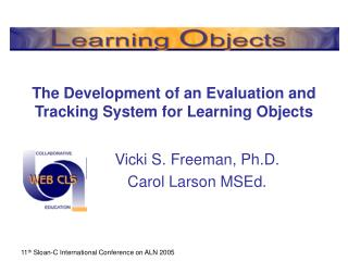 The Development of an Evaluation and Tracking System for Learning Objects