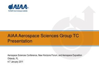 AIAA Aerospace Sciences Group TC Presentation