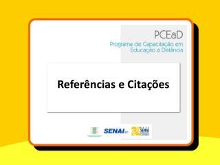 Referências e Citações