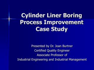 Cylinder Liner Boring  Process Improvement  Case Study