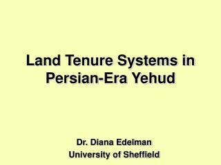 Land Tenure Systems in Persian-Era Yehud