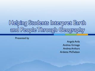Helping Students Interpret Earth and People Through Geography