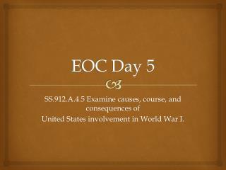 EOC Day 5