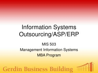 Information Systems Outsourcing/ASP/ERP