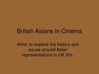 British Asians in Cinema