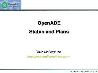 OpenADE Status and Plans