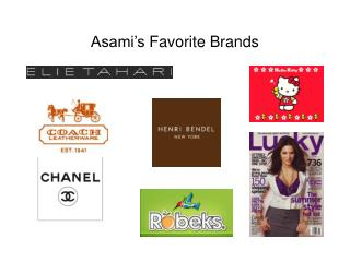 Asami's  Favorite Brands