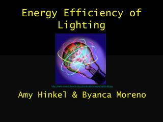 Energy Efficiency of Lighting