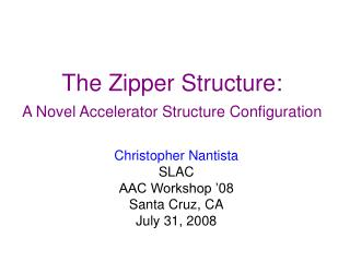 The Zipper Structure: A Novel Accelerator Structure Configuration