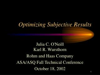 Optimizing Subjective Results