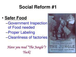 Social Reform #1