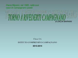 Classe I A ISTITUTO COMPRENSIVO CAMPAGNANO 2013-2014