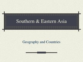 Southern & Eastern Asia