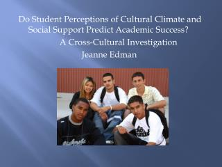 Do Student Perceptions of Cultural Climate and Social Support Predict Academic Success?