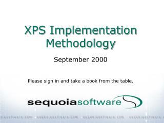 XPS Implementation Methodology