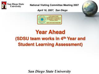 Year Ahead  (SDSU team works in 4 th  Year and  Student Learning Assessment)