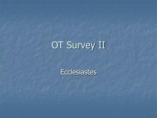 OT Survey II