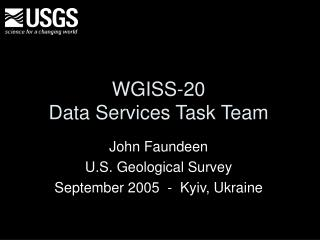 WGISS-20 Data Services Task Team