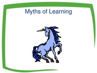 Myths of Learning