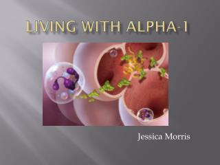 Living With Alpha-1