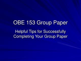 OBE 153 Group Paper