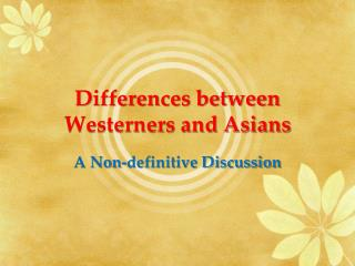 Differences between Westerners and Asians