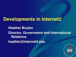 Developments in Internet2