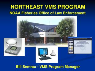 NORTHEAST VMS PROGRAM