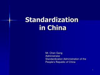 Standardization   in China